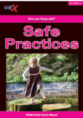 Safe Practices